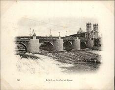 Campagne DUGUAY-TROUIN 1902-1903 - Voilier - Expédition - PEROU - LIMA - PONT DU RIMAC - Pérou