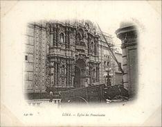 Campagne DUGUAY-TROUIN 1902-1903 - Voilier - Expédition - PEROU - LIMA - église Des Franciscains - Pérou
