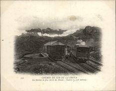 Campagne DUGUAY-TROUIN 1902-1903 - Voilier - Expédition - PEROU - Chemin De Fer De LA OROYA - GALERA - Wagons - Pérou