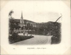 Campagne DUGUAY-TROUIN 1902-1903 - Voilier - Expédition - CHILI - COQUIMBO - - Chili