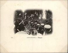 Campagne DUGUAY-TROUIN 1902-1903 - Voilier - Expédition - CHILI - CONCEPCION - Banquet - Chile