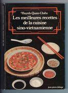 Les Meilleures Recettes De La Cuisine Sino-Vietnamienne - 1978 - Gastronomie