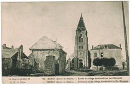 CPA Barcy, Entrée Du Village Bombadré Par Les Allemands (pk35891) - Francia