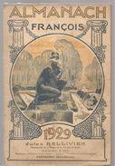 Almanach François De 1929 Offert Par La Pharmacie Jules BELLIVIER à Parthenay (Deux Sèvres) - Calendriers