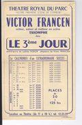 Théâtre Royal Du Parc Le 3ème Jour Fodor Adaptation De Victor Francen Vers 1950 - Programs