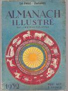 Almanach Illustré Le Petit Parisien De 1932 Gai Instructif Utile - Calendriers