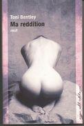 Toni BENTLEY Ma Reddition - Récit Autobiographique - Biographie
