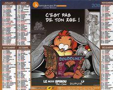 Calendrier Almanach La Poste PTT 2011 LE PETIT SPIROU Tom & Janry. C'est Pas De Ton âge Et Tu Veux Mon Doigt ? - Big : 1991-00