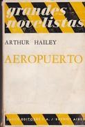 AEROPUERTO, ARTHUT HAILEY. 1969, 427 PAG. EMECE EDITORES SA - BLEUP - Classical