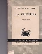 LA CELESTINA, FERNANDO DE ROJAS. 1971, 170 PAG. ESPASA CALPE ARG SA - BLEUP - Classical