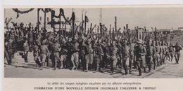 1936  --  LIBYE  --  FORMATION D UNE NOUVELLE DIVISION COLONIALE ITALIENNE A TRIPOLI  3D182 - Old Paper