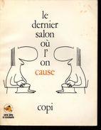 Copi Le Dernier Salon Où L'on Cause - Books, Magazines, Comics