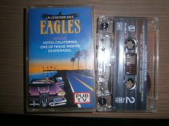 CASSETTE AUDIO LA LEGENDE DES EAGLES  HOTEL CALIFORNIA - Audio Tapes