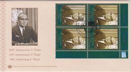 United Nations FDC Mi 587 Centenary Of Birth Of Sithu U Thant - Cancellation Vienna - 2009 - Block Of Four - FDC