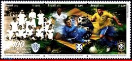 Ref. BR-3279 BRAZIL 2014 - SPORTS, CENTENARY OF BRAZILIAN, FOOTBALL/SOCCER TEAM, SET MNH,3V Sc# 3279 - Brazil