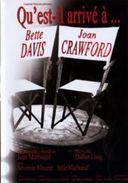 QU EST IL ARRIVE A BETTE DAVIS JOAN CRAWFORT ( PIECE DE THEATRE ) - Drama