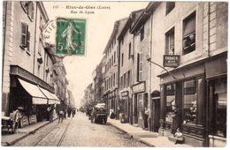 CPA LOIRE. RIVE-de-GIER.RUE DE LYON - Rive De Gier