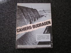 CAHIERS BIJDRAGEN Geschiedenis Histoire N° 13 Guerre 40 45 Canaal Canal Albert Politique Armée Secrète Port D'Anvers - Guerra 1939-45