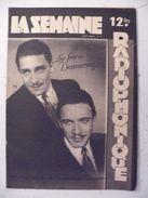 La Semaine Radiophonique N°34 > 21.8.1949 > Les Frères Demarny - Noël Chiboust - 26 Pages - Books, Magazines, Comics