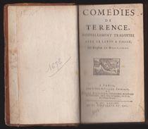 COMEDIES DE TERENCE - 1678 - Avec Le Latin à Côté - Traduites Par Monsieur De Martignac - Before 18th Century
