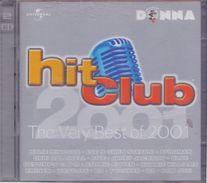 HIT CLUB – The Very Best Of 2001.3 *2 CD* Met O.a. Kylie Minouge,Alcazar, Janet Jackson, Robbie Williams, Kate Ryan, K3, - Disco & Pop