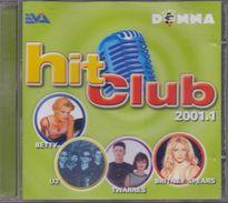 HIT CLUB – 2001.1 Met O.a. U2, Betty, Britney Spears, Robbie Williams,  Kylie Monogue, Chrsitina Aguilera, Anouk, ... - Disco & Pop