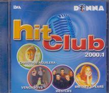 HIT CLUB – 2000.1 Met O.a. Christina Aguilera, Vengaboys, Britney Spears, Gloria Gaynor, Tom Jones, Technotronic, ... - Disco & Pop