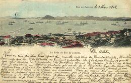 La Rade De Rio De Janeiro 1902  BRÉSIL - BRAZIL - Baie De RIO DE JANEIRO - - Rio De Janeiro