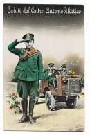 SALUTI DAL CENTRO AUTOMOBILISTICO   VIAGGIATA  FP - Regiments