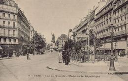 PARIS 11eme - Rue Du Temple - Place De La République - Arrondissement: 11