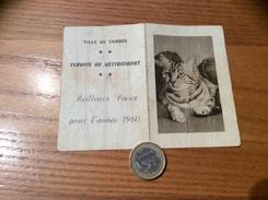 Calendrier 1960 « CHAT / SERVICE DE NETTOIEMENT VILLE DE TARBES (65) » - Calendriers