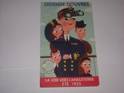 Dépliant Ostende Douvres Illustration Ray Ber.Horaire Et Tarif De 1955.Ligne Maritime. - Europe