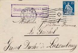 """Suisse Cover 13.XI.1914 !! To Luxemburg La Gaichel - Censor Struttgart And On Reverse """"Eischen"""". - Besetzungen"""