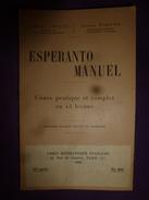 1950 ESPERANTO MANUEL Cours Pratique Complet En 15 Leçons - Vieux Papiers