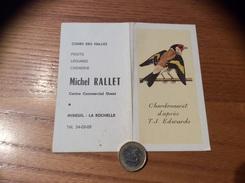 Calendrier * 1970 « Michel RALLET MIREUIL LA ROCHELLE (17) / Chardonneret D'après Edwards (oiseau)» - Calendriers