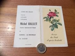 Calendrier 1970 « Michel RALLET MIREUIL LA ROCHELLE (17) / Rosier Du Pont D'après Redouté (fleur)» - Calendriers