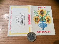 Calendrier 1962 ** « ARMOR / MACHINE DE BUREAU H. AUDOUIN TOULOUSE (31) » - Calendriers