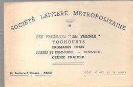 Buvard SOCIETE LAITIERE METROPLOLITAINE 19, Bld Ornano Paris Ses Produits LE PHENIX YOGHOURTS - Dairy