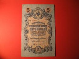 BANCONOTA   5 RUBLI 1909 IMPERO RUSSO - Russia