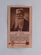 Le Père DANIEL BROTTIER 1876-1936 ( étoffe Avant Touché Au Père Brottier ) ( Voir Photos Svp / Phot. Boivin ) ! - Religion & Esotericism