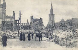 France Picture Postcard First World War Guerre Mondiale Cambrai 1918 La Place - Weltkrieg 1914-18