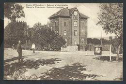 +++ CPA - CAMP D'ELSENBORN KAMP - Bâtiment D'Administration   // - Bütgenbach