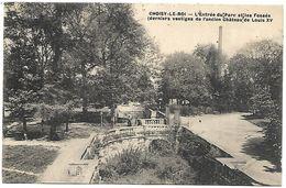 CP 788  CPA De Choisy-le-Roi (94) Entrée Du Parc Et Les Fossés - Choisy Le Roi