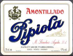 1565 - Espagne - Andalousie - Amontillado - Pipiola - M. Sánchez Ayala S.A. - Sanluccar De Barrameda - Etiquettes