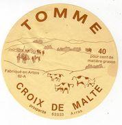 Nov17     10010    étiquette  Fromage   Tomme   Croix De Malte  62 Arras - Kaas