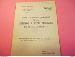 Fascicule/Guide Technique Sommaire De La Grenade à Fusil Fumigéne De 50 Mm//Ministère Des Armées /MAT2424/1968 VPN114Bis - Libri, Riviste & Cataloghi