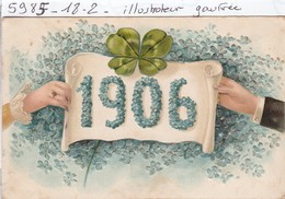 Carte Gaufree  :   Bonne Annee  (filets Dores) 1906 - Nouvel An