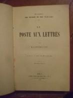 La Poste Aux Lettres Par Louis Paulian. Ouvrage Illustré De 62 Gravures. Deuxième édition. - Livres, BD, Revues