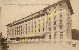 66. FONT ROMEU Par ODEILLO . Façade Du Grand Hôtel . - Autres Communes