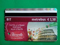 ACQUA MINERALE FERRARELLE  COLOSSEO BIT TICKET METREBUS ATAC ROMA - Europa